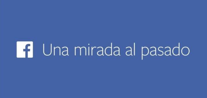Facebook - Una mirada al pasado