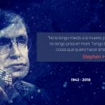 Stephen Hawking - No le tengo miedo a la muerte